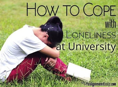 How to Cope with Loneliness at University | Assignment Help -Australia, UK & USA | Scoop.it