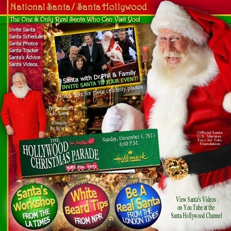 National Santa - America's 'Real' Santa Claus aka: Santa Hollywood   Explore Talent   Scoop.it