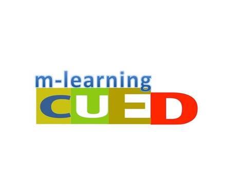 m-Learning - CUED | Para Docentes en el cambio :D | Scoop.it