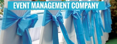 The Role of Mice Tourism Companies in the Event Management | Have Best International Meeting Planners - indiamice.com | Scoop.it