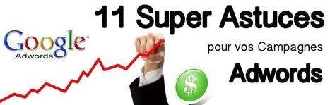 11 astuces pour le succès de vos campagnes Adwords! - Mighty Marketing | Wordpress, SEM et Webmarketing | Scoop.it