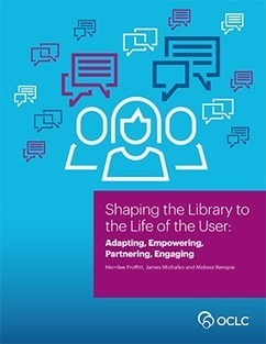 Shaping the Library to the Life of the User: Adapting, Empowering, Partnering, Engaging | innovative libraries | Scoop.it