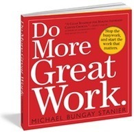 Do More Great Work | Priority Management | Scoop.it