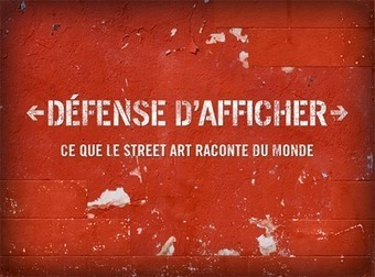 Webdocumentaire - Défense d'afficher | Remue-méninges FLE | Scoop.it