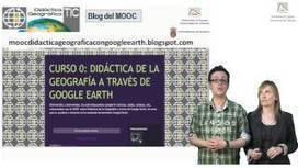 CURSO 0: DIDÁCTICA DE LA GEOGRAFÍA CON GOOGLE EARTH - YouTube | Recursos para el aula | Scoop.it