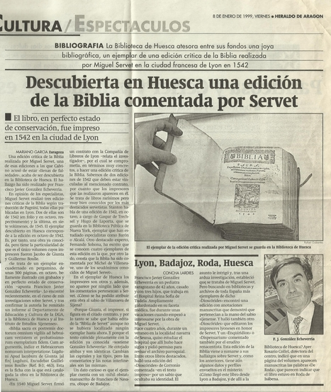 08-01-1999 Herald of Aragon- New Joncte edition  of the Bible by Servetus, discovered by Gonzalez Echeverria in Huesca, Aragon. | Michael Servetus. Discovered  new works and true Identity. Proofs, lectures and International Congresses. | Scoop.it