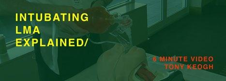 EXPLAINED: Intubating LMA | Little Syringe Big Syringe | Scoop.it