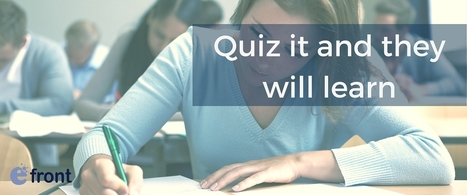 Are Quizzes Really That Telling? - Assessing eLearning Assessments - eFront Blog | Teaching and Learning software and topics | Scoop.it