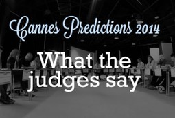 Cannes Predictions Part 2 – What the judges say | Digital slices | Scoop.it