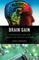 Brain Gain and MarcPrensky | Lifelong and Life-Wide Learning | Scoop.it