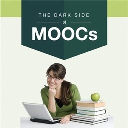 The Dark Side of MOOCs - Online Colleges | Acusació MOOC's | Scoop.it