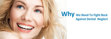 Why We Need To Fight Back Against Dental Neglect | BangkokDental | Scoop.it
