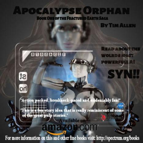 Apocalypse Orphan By Tim Allen | BlackScienceFiction | Scoop.it
