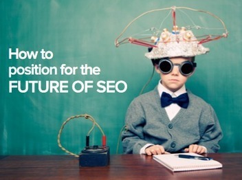 The Future of SEO and What it Means for Inbound Marketing [SlideShare] | Digital Marketing | Scoop.it