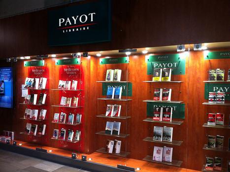 Les librairies Payot rachètent leur indépendance à Lagardère | BiblioLivre | Scoop.it