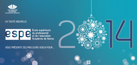 Bonne année à toutes et tous ! | ESPE de l'académie de Reims au sein de l'Université de Reims | Scoop.it