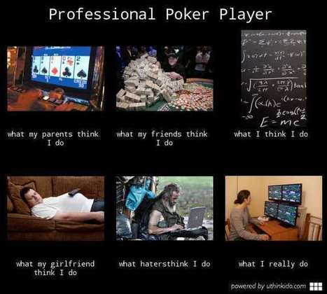 Professional Poker Player | What I really do | Scoop.it