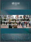 Smart governance for health and well-being: the evidence | WHO/Europe Publications | Health Care Business | Scoop.it