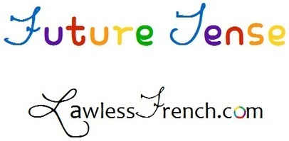 French Future Tense   French and France   Scoop.it