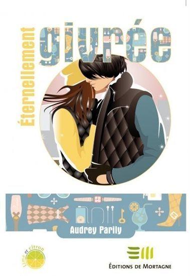Éternellement givrée (tome 3) -  Audrey Parily | mes amis auteurs | Scoop.it