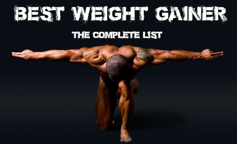best weight gainer | Alexanderqu | Scoop.it