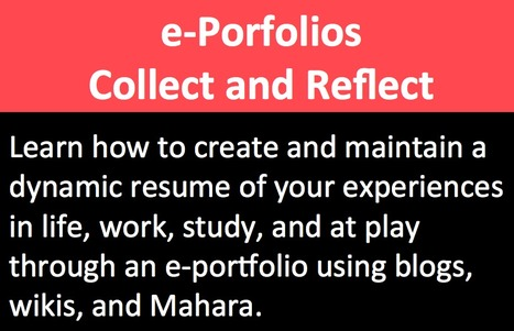 e-Porfolios: Collect and Reflect on your work |... | Teaching E-learning | Scoop.it