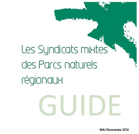 Les syndicats mixtes des Parcs naturels régionaux. Guide - | Centre de ressources Fédération des parcs naturels régionaux | Scoop.it