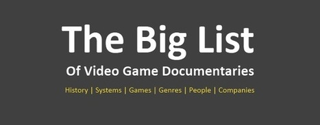 The Big List Of Video Game Documentaries « PixelProspector – the indie goldmine | ICT hints and tips for the EFL classroom | Scoop.it