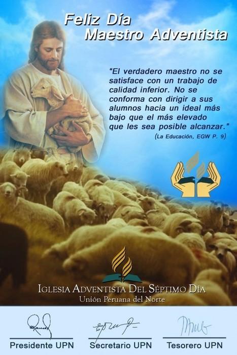 Feliz día Maestro Adventista - Unión Peruana del Norte | escuela | Scoop.it