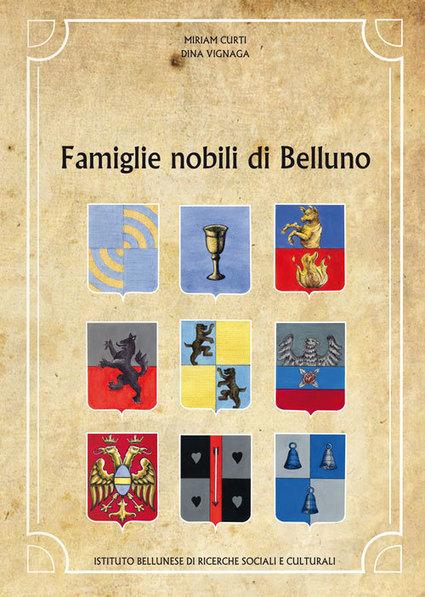 Famiglie nobili di Belluno   Généal'italie   Scoop.it