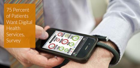 75 Percent of Patients Want Digital Health Services, Survey | Healing Chronic Pain & Disease | Scoop.it