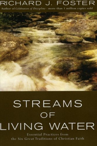 Streams of Living Water: Celebrating the Great Traditions of Christian Faith | Ebook Store | Scoop.it