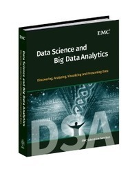 The New Data Science and Big Data Analytics Text Book - Another Best Seller from EMC? - InFocus | Big Data, Cloud Computing, Virtualization | Scoop.it