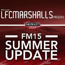 Football Manager 2015 Summer Transfer Update by LFCMarshall   Passion for Football Manager   Football Manager 2017   Scoop.it