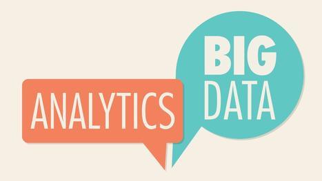The Explainer: Big Data and Analytics   Big Data & Open Data   Scoop.it