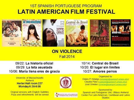 The 1st edition of the UMASS LATIN AMERICAN FILM FESTIVAL begins this week | The UMass Amherst Spanish & Portuguese Program Newsletter | Scoop.it