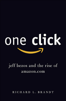 """Thoughts on """"One-Click: Jeff Bezos and the Rise of Amazon.com""""   Entrepreneurship, Innovation   Scoop.it"""