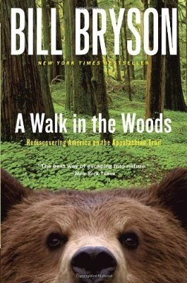A Walk in the Woods, by Bill Bryson | Creative Nonfiction : best titles for teens | Scoop.it