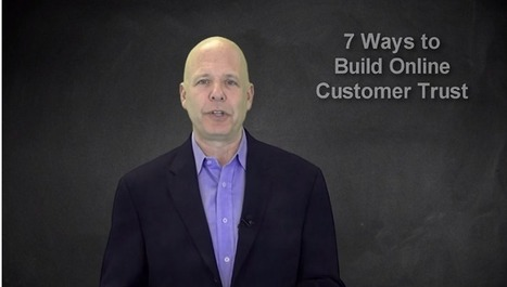 7 Tips on how to Build Online Customer Trust | Technology in Business Today | Scoop.it
