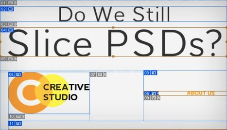 Importance of PSD Slicing in Web Designing | Web Design & Web Development India | Softqube Technologies | Scoop.it