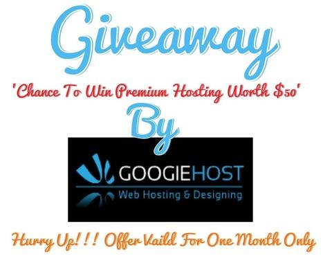 Premium Hosting From GoogieHost Giveaway | Blogging Orb | Scoop.it
