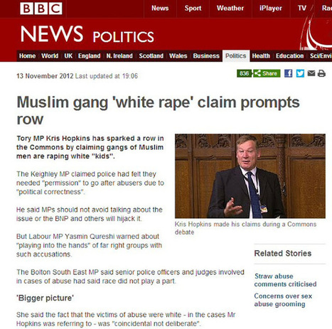"Simon Darby: Conservative MP - ""time and time again it's a white girl being raped by Muslim men and if we deny that fact in this House then the BNP and everybody else climbs on board"" 