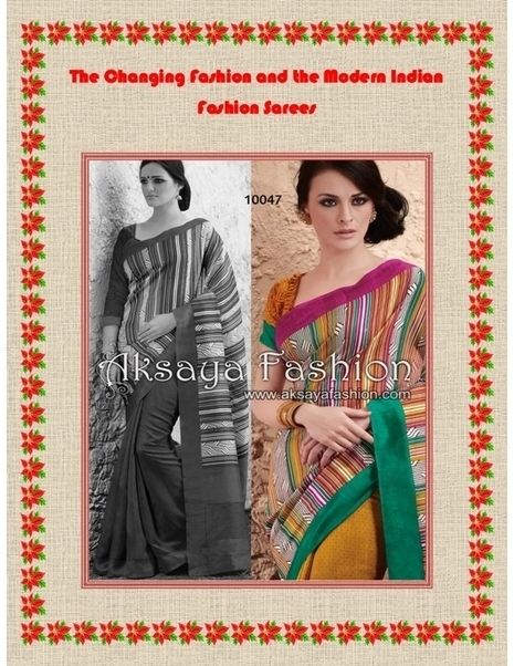 The Changing Fashion and the Modern Indian Fashion Sarees - PDF | Indian Wediing Dresses | Scoop.it