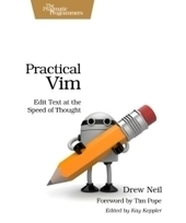 Practical Vim : Edit Text at the Speed of Thought | Free Download IT eBooks | Scoop.it