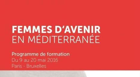 Call for applications: « Femmes d'Avenir en Méditerranée » training programme - Med Culture | Dessine-moi la Méditerranée ! | Scoop.it