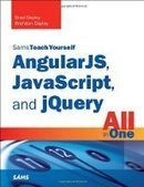 Sams Teach Yourself AngularJS, JavaScript, and jQuery All in One - PDF Free Download - Fox eBook | IT Books Free Share | Scoop.it