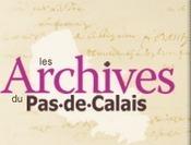 Un nom, un visage, une histoire - Archives du Pas-de-Calais (CG62) | Généalogie et histoire, Picardie, Nord-Pas de Calais, Cantal | Scoop.it