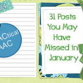 31 AAC Posts You May Have Missed in January, 2014 | Communication Opportunities | Scoop.it