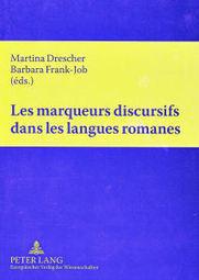 ES MARQUEURS DISCURSIFS DANS LES LANGUES ROMANES: APPROCHES THÉORIQUES ET MÉTHODOLOGIQUES | Marqueur discursif | Scoop.it