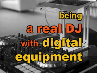 Tip - Being A Real DJ With Digital Equipment | G-Tips: Digital Dj | Scoop.it